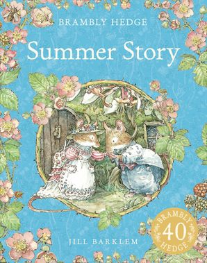 Summer Story (Brambly Hedge) Paperback  by Jill Barklem