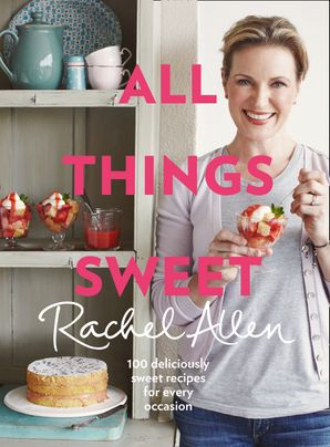 All Things Sweet Hardcover  by