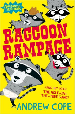 Raccoon Rampage (Awesome Animals)