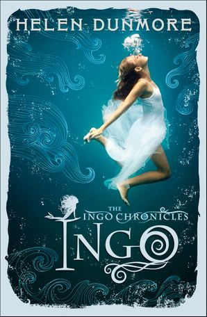 Ingo (The Ingo Chronicles, Book 1) Paperback  by Helen Dunmore