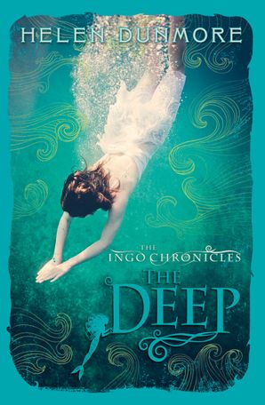 The Deep (The Ingo Chronicles, Book 3) Paperback  by Helen Dunmore