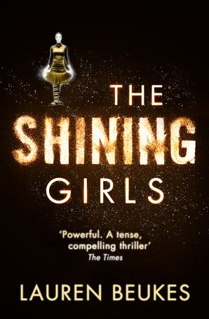 The Shining Girls Paperback  by Lauren Beukes