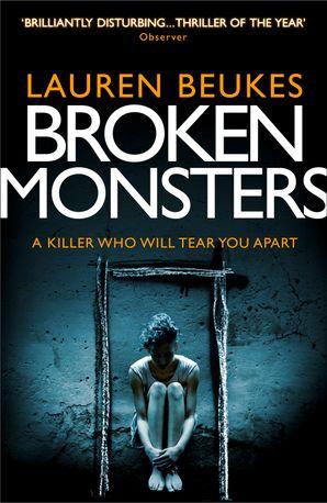 Broken Monsters eBook  by Lauren Beukes
