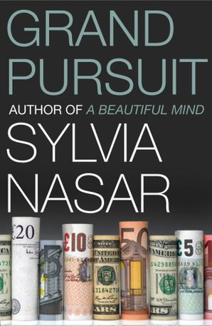 Grand Pursuit: A Story of Economic Genius