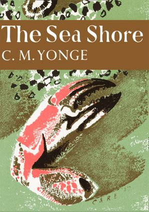 The Sea Shore (Collins New Naturalist Library, Book 12) eBook  by