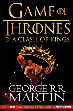 A Clash of Kings: Game of Thrones Season Two (A Song of Ice and Fire) Paperback TV tie-in edition by