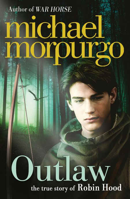 Outlaw: The story of Robin Hood - Michael Morpurgo