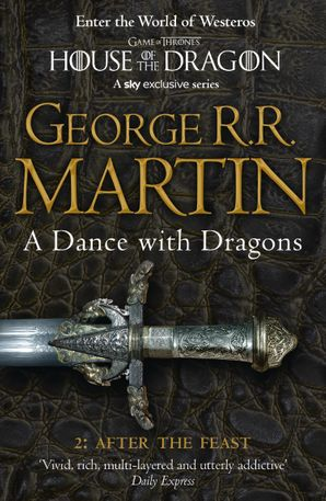 A Dance With Dragons: Part 2 After the Feast (A Song of Ice and Fire, Book 5) Paperback  by