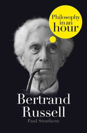 bertrand-russell-philosophy-in-an-hour