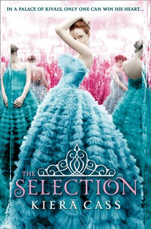 The Selection (The Selection, Book 1) Paperback  by Kiera Cass