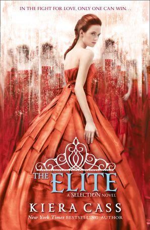 The Elite (The Selection, Book 2) Paperback  by Kiera Cass