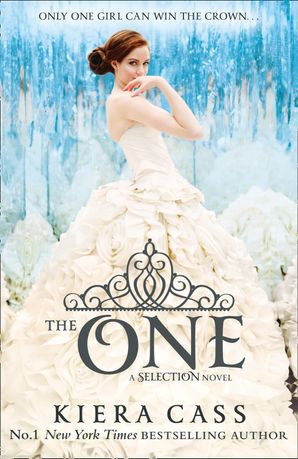 The One (The Selection, Book 3) Paperback  by Kiera Cass