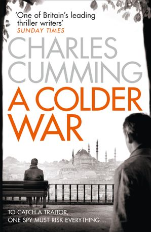 A Colder War Paperback  by Charles Cumming