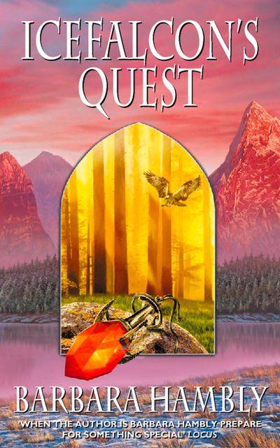 Icefalcon's Quest - Barbara Hambly