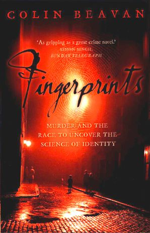 fingerprints-murder-and-the-race-to-uncover-the-science-of-identity-text-only