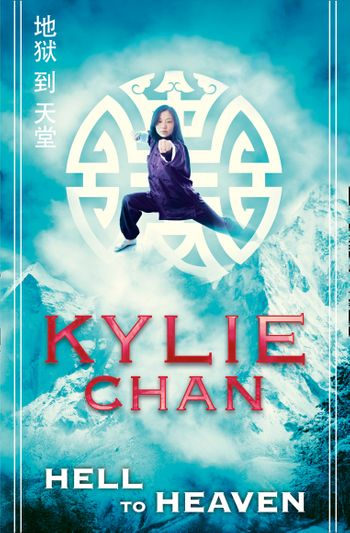 Hell to Heaven - Kylie Chan