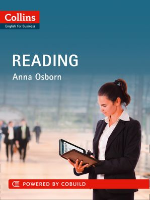 Business Reading: B1-C2 (Collins Business Skills and Communication) Paperback First edition by Anna Osborn