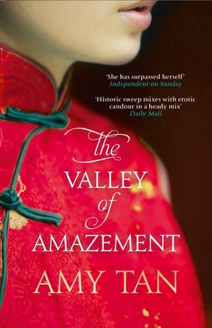 The Valley of Amazement Paperback  by Amy Tan