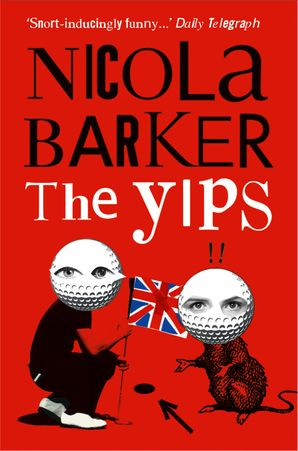 The Yips Paperback  by Nicola Barker