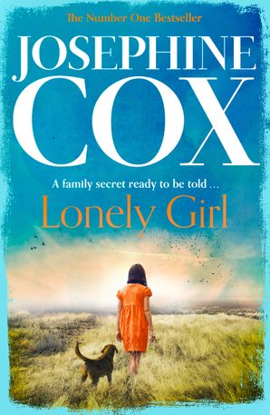 Lonely Girl Paperback  by Josephine Cox