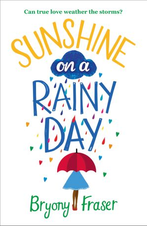 Sunshine on a Rainy Day Paperback  by