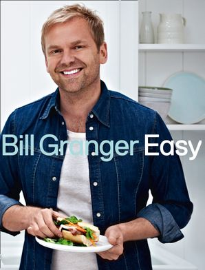 Easy: 100 delicious dishes for every day Hardcover  by Bill Granger