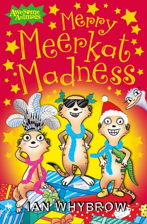Merry Meerkat Madness (Awesome Animals) Paperback  by Ian Whybrow