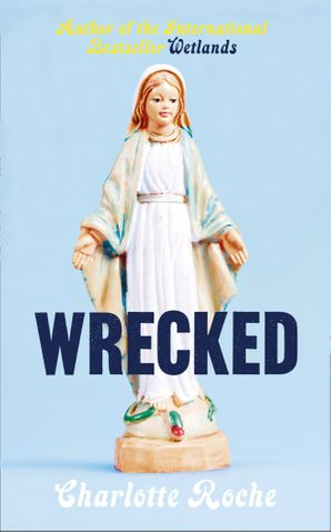 Wrecked Hardcover  by