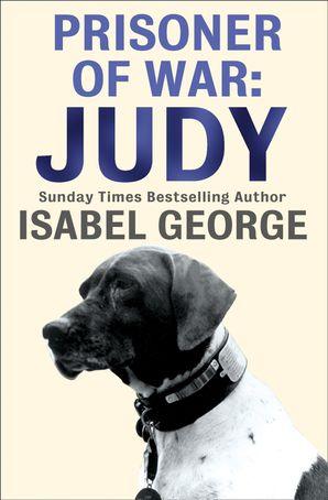 Prisoner of War: Judy eBook  by Isabel George