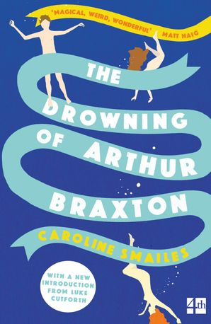 The Drowning of Arthur Braxton Paperback  by