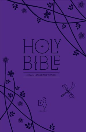 Holy Bible: English Standard Version (ESV) Anglicised Purple Compact Gift edition with zip   by