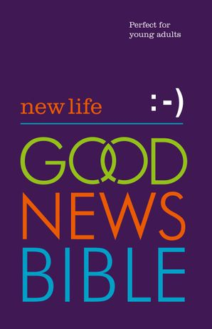 New Life Good News Bible (GNB): Perfect for young adults Hardcover  by No Author