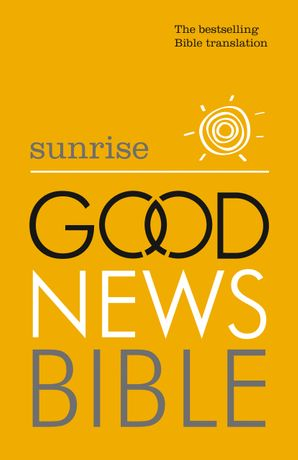 Sunrise Good News Bible (GNB) Paperback  by