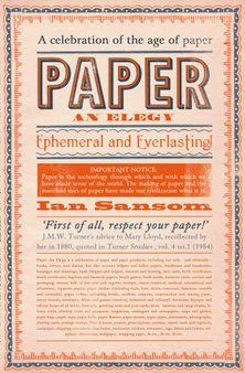 Paper: An Elegy