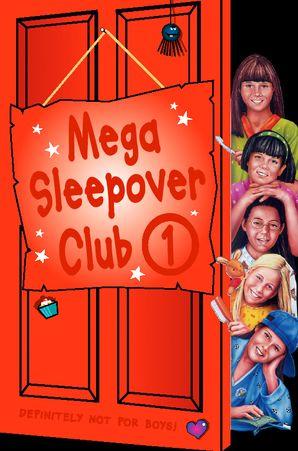 Mega Sleepover 1 (The Sleepover Club)