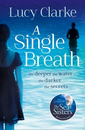 A Single Breath Paperback  by Lucy Clarke