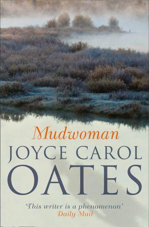 Mudwoman Paperback  by Joyce Carol Oates
