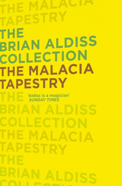 The Malacia Tapestry - Brian Aldiss