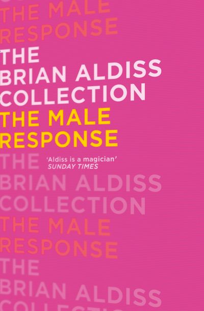 The Male Response - Brian Aldiss
