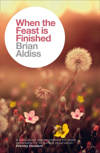 When the Feast is Finished - Brian Aldiss