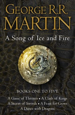 A Game of Thrones: The Story Continues Books 1-5: A Game of Thrones, A Clash of Kings, A Storm of Swords, A Feast for Crows, A Dance with Dragons (A Song of Ice and Fire) eBook  by George R. R. Martin