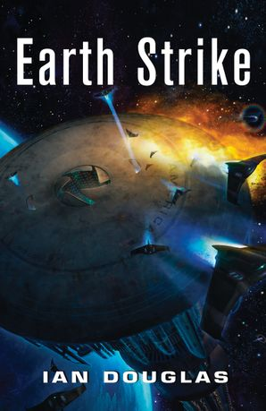 Earth Strike Paperback  by Ian Douglas