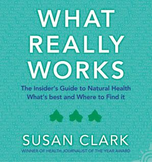 what-really-works-the-insiders-guide-to-complementary-health