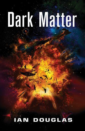 Dark Matter - Ian Douglas