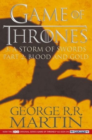 A Game of Thrones: A Storm of Swords Part 2 (A Song of Ice and Fire) Paperback TV tie-in edition by George R. R. Martin