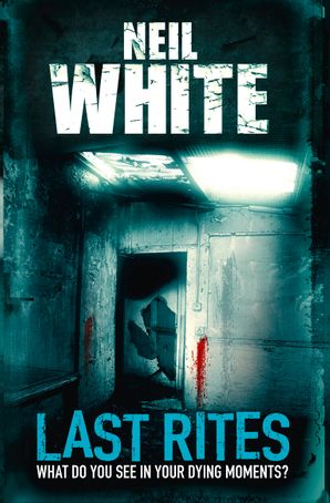 Last Rites Paperback  by Neil White