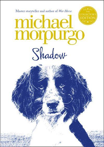 Shadow (Collector's Edition) - Michael Morpurgo