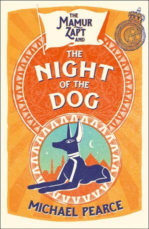 the-mamur-zapt-and-the-night-of-the-dog-mamur-zapt-book-2