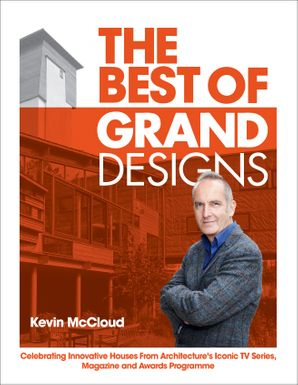 The Best of Grand Designs Hardcover  by Kevin McCloud