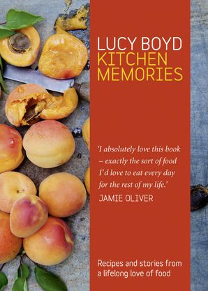 Kitchen Memories Hardcover  by Lucy Boyd
